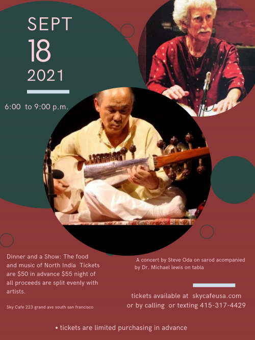 Dinner And Show Feat. Steve Oda on Sarod, and Dr. Michael Lewis on Tabla